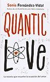 Quantic Love. La novela que resuelva la ecuación del amor (La Galera joven)