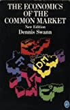 img - for The Economics of the Common Market (Pelican) book / textbook / text book