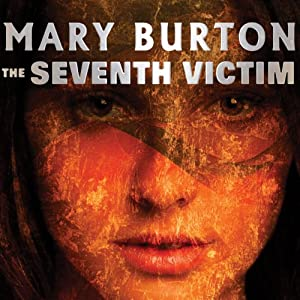 The Seventh Victim | [Mary Burton]