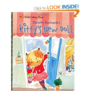 Kitty's New Doll (Little Golden Book) Dorothy Kunhardt