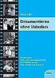 Image de Dokumentieren ohne Unterlass: Ostdeutsche Film- und Lebensgeschichte in Winfried Junges
