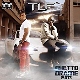 Ghetto drame 2.013 [Explicit]