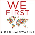We First: How Brands and Consumers Use Social Media To Build a Better World | Simon Mainwaring