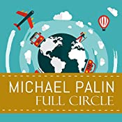Full Circle: A Pacific Journey with Michael Palin | [Michael Palin]