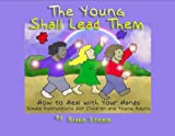 img - for The Young Shall Lead Them book / textbook / text book
