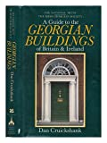 img - for National Trust and the Irish Georgian Society Guide to Georgian Buildings of Britain and Ireland book / textbook / text book