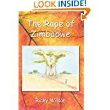 The Rape of Zimbabwe