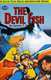 The Devil Fish (Save Our Seas Adventure Books)