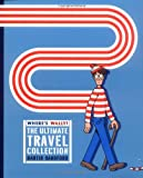 Martin Handford Where's Wally? The Ultimate Travel Collection: