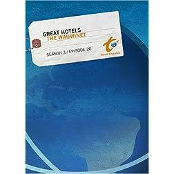 Great Hotels Season 3 - Episode 20: The Wauwinet