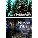 Pack Mentality (Blood Noir # 2)