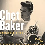 Embraceable You : Chet Baker Sings And Plays