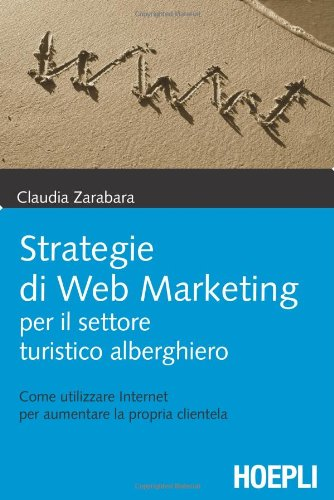 Strategie di web marketing per il settore turistico-alberghiero