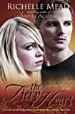 Bloodlines: The Fiery Heart (book 4) Richelle Mead