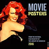 Movie Posters 2016 Wall Calendar: From the National Film Registry of the Library of Congress