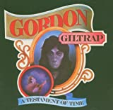 A Testament of Time: Remastered By Gordon Giltrap (2005-02-21)