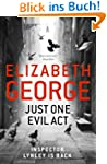 Just One Evil Act (Inspector Lynley B...