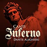 Canti dall'Inferno | Dante Alighieri