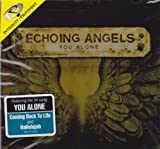 Songtexte von Echoing Angels - You Alone