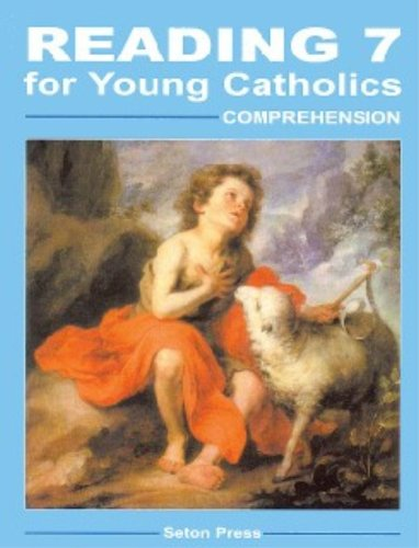 Reading 7 for Young Catholics, Comprehension - Seton Grade 7 - 1