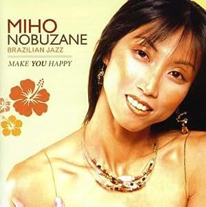 Miho Nobuzane - Make You Happy - Amazon.com Music