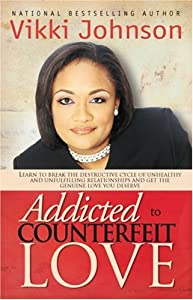 "Cover of ""Addicted To Counterfeit Love"""