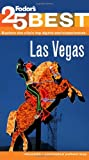 Fodor's Las Vegas' 25 Best (Full-color Travel Guide) (030792808X) by Fodor's
