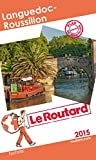 Guide du Routard Languedoc-Roussillon 2015