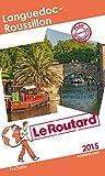 Guide du Routard Languedoc-Roussillon 2015