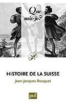 Histoire de la Suisse: � Que sais-je ? � n� 140