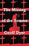 The Missing of the Somme (Vintage)