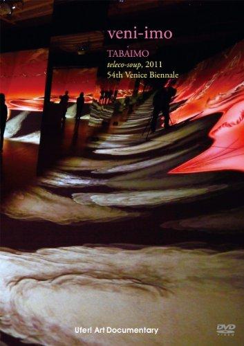 veni-imo : TABAIMO teleco-soup, 2011 [DVD]