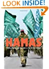 Hamas: Politics, Charity, and Terrorism in the Service of Jihad