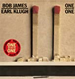 One On One - Bob James & Earl Klugh