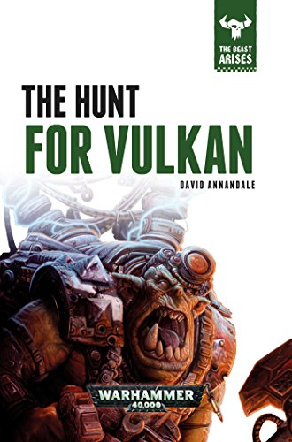 The Hunt for Vulkan (The Beast Arises)