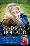 Road Map to Holland: How I Found My Way Through My Son