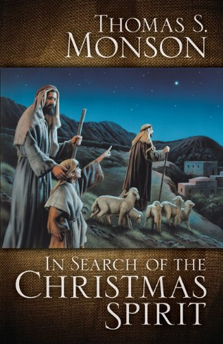 In Search of the Christmas Spirit, Thomas S. Monson