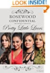 Rosewood Confidential: The Unofficial...