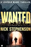 Wanted: A Leopold Blake Thriller (A Private Investigator Series of Crime and Suspense Thrillers Book 1)