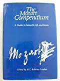 The Mozart Compendium: A Guide to Mozart's Life and Music