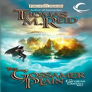 The Gossamer Plain: Forgotten Realms: Empyrean Odyssey, Book 1 | [Thomas M. Reid]