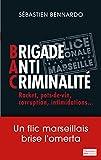 Brigade anti-criminalit�