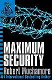 Maximum Security (CHERUB, No. 3) (Bk. 3) (0340884355) by Muchamore, Robert