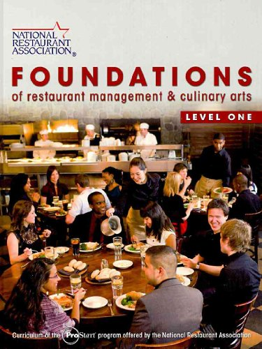 Foundations of Restaurant Management & Culinary Arts: Level 1&2 Student Edition