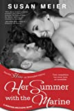 Her Summer with the Marine (Entangled Bliss) (A Donovan Brothers Book 1)