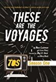 img - for These are the Voyages: TOS, Season 1 book / textbook / text book