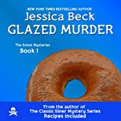 Glazed Murder: A Donut Shop Mystery: Donut Shop Mysteries | [Jessica Beck]