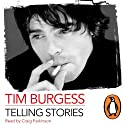 Telling Stories (       UNABRIDGED) by Tim Burgess Narrated by Craig Parkinson