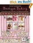Boutique Baking - K�stliche Kuchen, C...