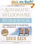 The Automatic Millionaire Workbook: A...